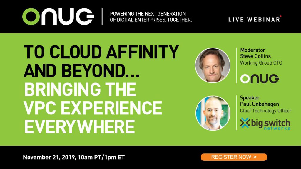 To Cloud Affinity and Beyond … Bringing the VPC Experience Everywhere