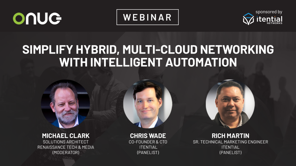 Simplify Hybrid, Multi-Cloud Networking with Intelligent Automation