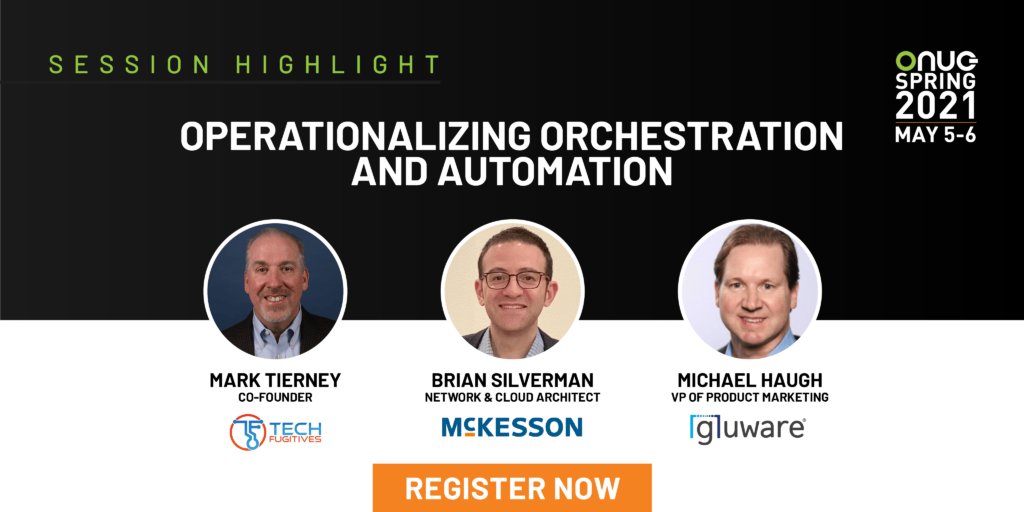 Operationalizing Orchestration and Automation