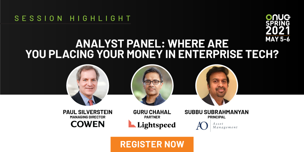 Analyst Panel: Where Are You Placing Your Money in Enterprise Tech?
