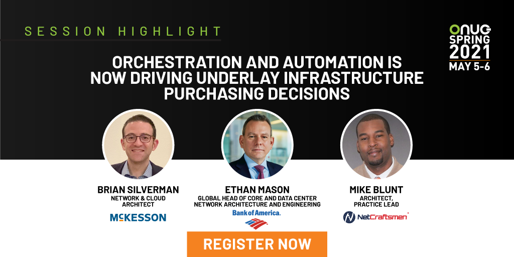 Orchestration and Automation Is Now Driving Underlay Infrastructure Purchasing Decisions