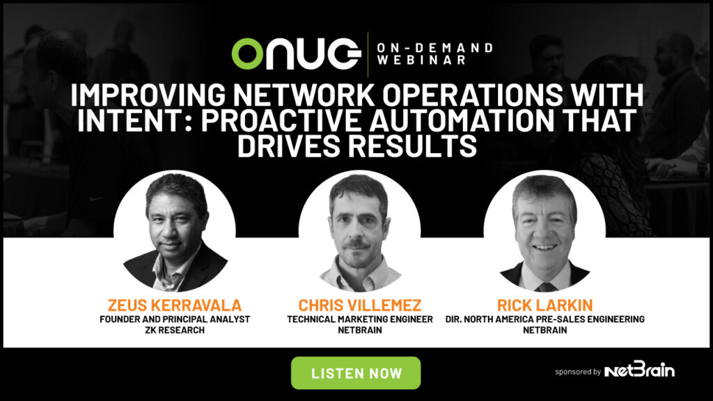 NETBRAIN Webinar – Improving Network Operations with Intent: Proactive Automation that Drives Results