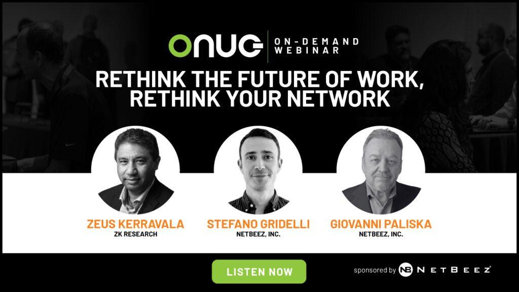 NetBeez Webinar – Rethink the Future of Work, Rethink Your Network