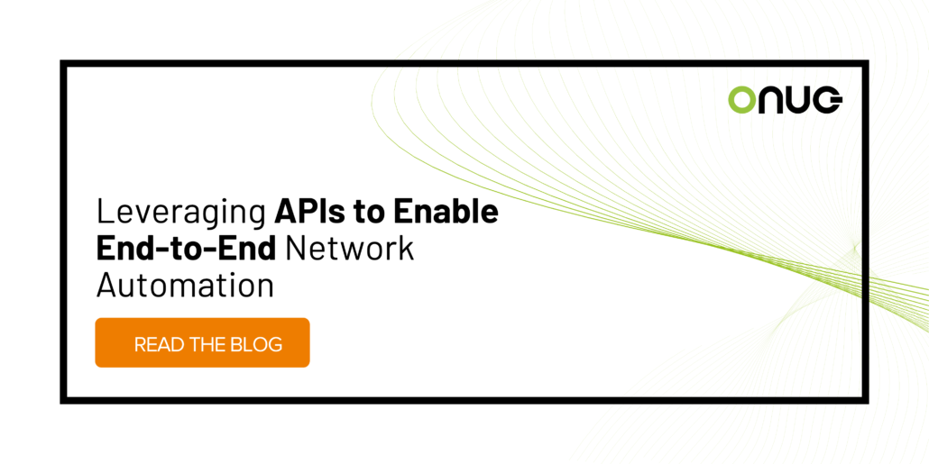 Leveraging APIs to Enable End-to-End Network Automation