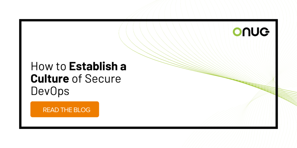 How to Establish a Culture of Secure DevOps